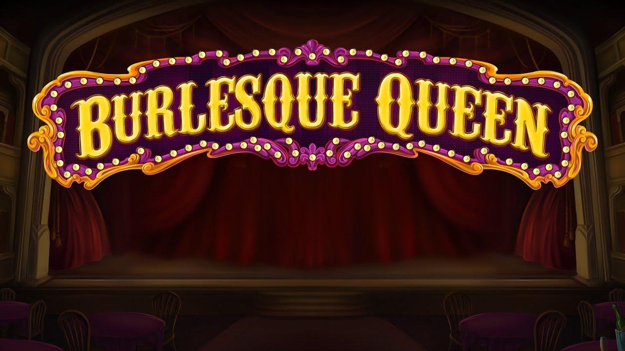 Burlesque Queen Slots